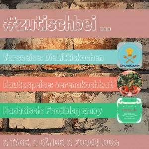 foodblog event #zutischbei ...