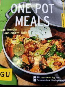 ### Buchbesprechung ### ONE POT MEALS (GU Verlag)