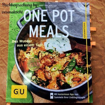// Buchbesprechung // One Pot Meals – Das Wunder aus einem Topf von Martina KITTLER (GU Verlag)