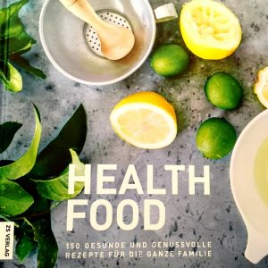 Health Food by Sue Radd (ZS Verlag)