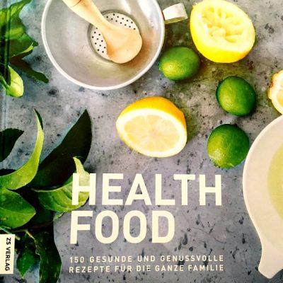 """// Buchbesprechung //  """"HEALTH FOOD"""" von Sue RADD (ZS Verlag)"""