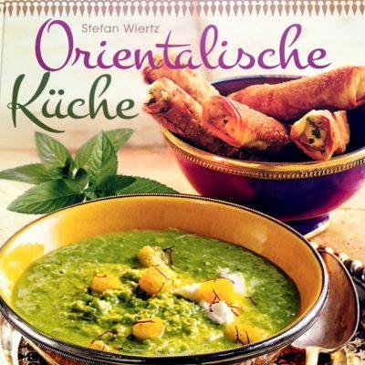 """// BUCHBESPRECHUNG // """"Orientalische Küche"""" von Stefan WIERTZ (Bassermann Verlag)"""