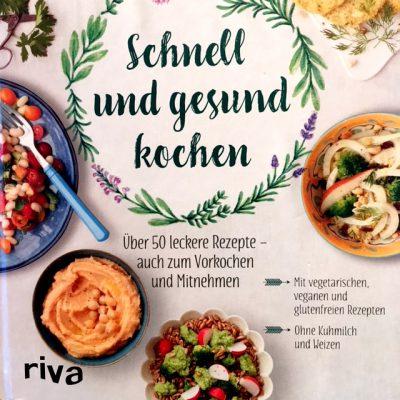 """// Buchbesprechung // """"Schnell und gesund kochen"""" von Veronika PACHALA & Clara BEYER (riva Verlag)"""