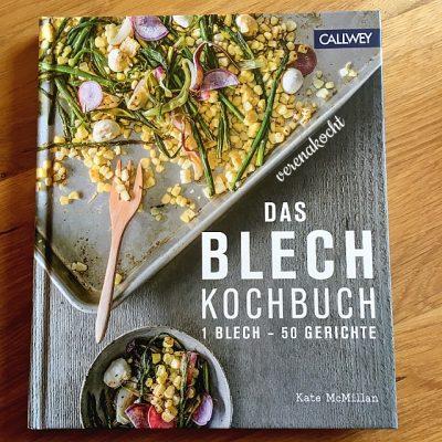 """// BUCHBESPRECHUNG // """"Das Blech Kochbuch, 1 Blech – 50 Gerichte"""" von Kate McMillan (Callwey Verlag)"""