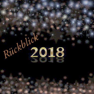 Mein persönlicher Jahresrückblick auf 2018 (und) Welcome 2019!