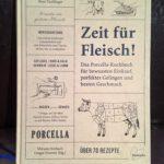Zeit für Fleisch - Das Porcella Kochbuch
