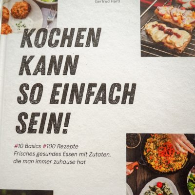 // Buchbesprechung // Kochen kann so einfach sein! – Gertrud Hartl (Löwenzahn Verlag)