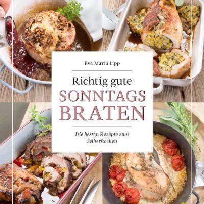 // Buchbesprechung // Richtig gute Sonntagsbraten – Eva Maria LIPP (Löwenzahnverlag)