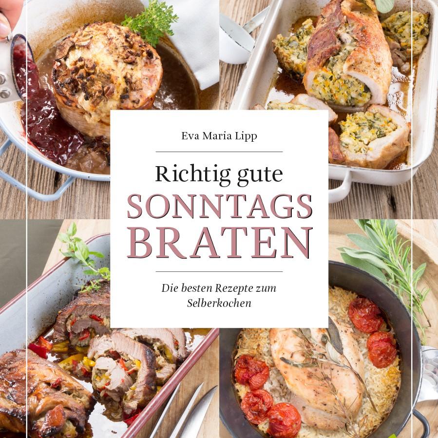 Richtig gute Sonntagsbraten (Löwenzahnverlag)